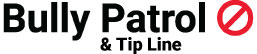 Bully Patrol & Tip Line