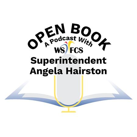 "Introducing ""Open Book"" with WS/FCS Superintendent Dr. Angela Hairston"