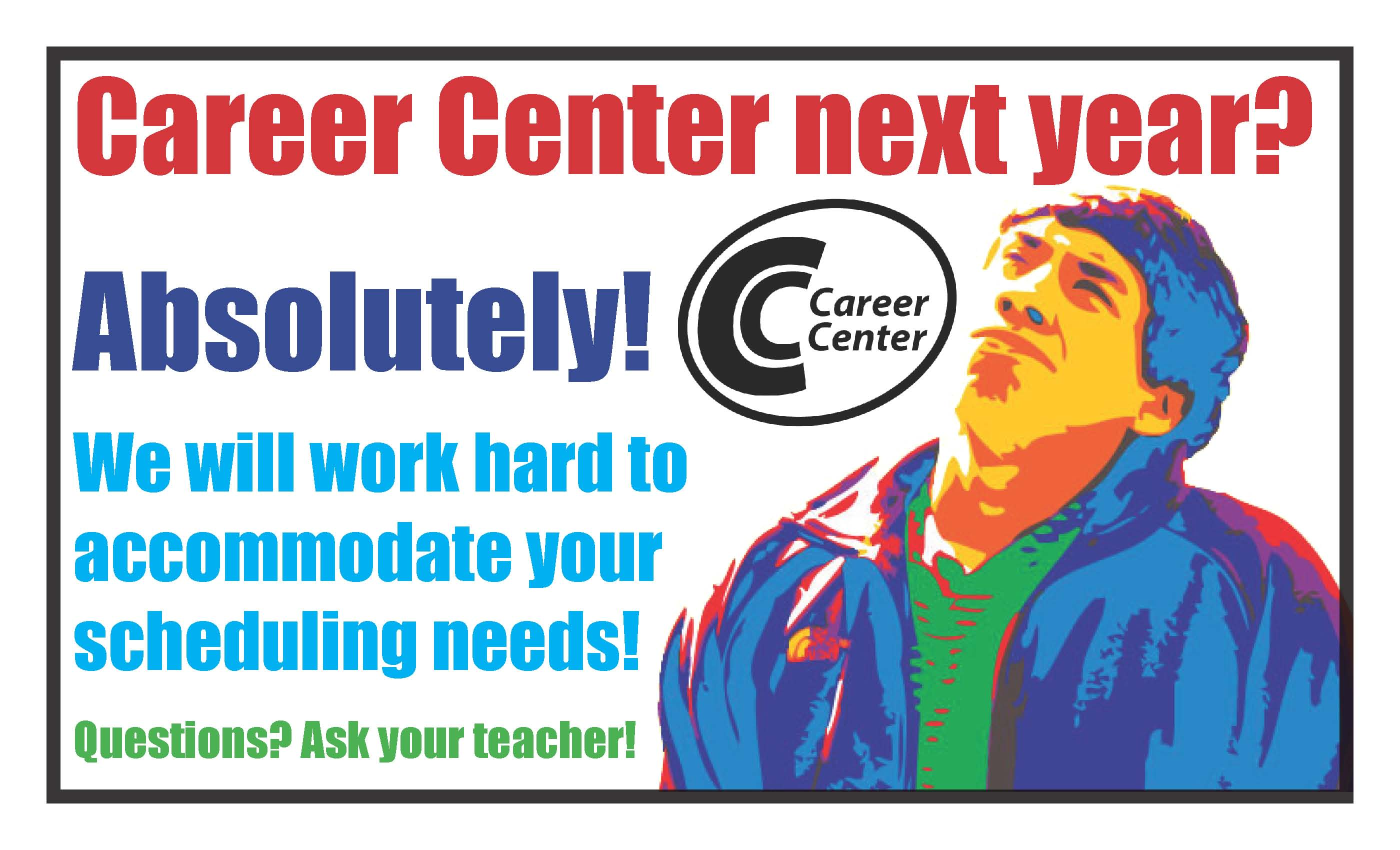 Career Center Scheduling Options