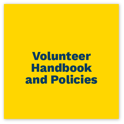 Click here to view volunteer handbook and policies.