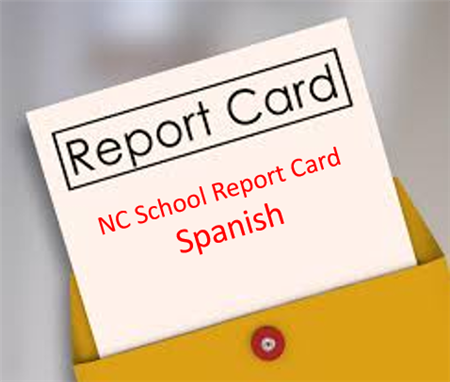 NC School Report Card (Spanish)