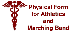 Physical Form for Athletics and Marching Band