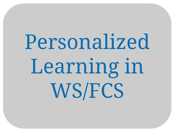Personalized Learning in WSFCS