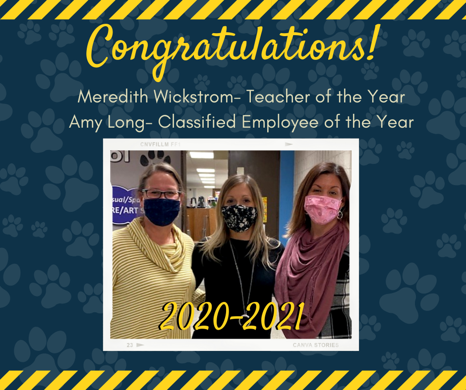 Meredith Wickstrom- Teacher of the Year & Amy Long- Classified Employee of the Year