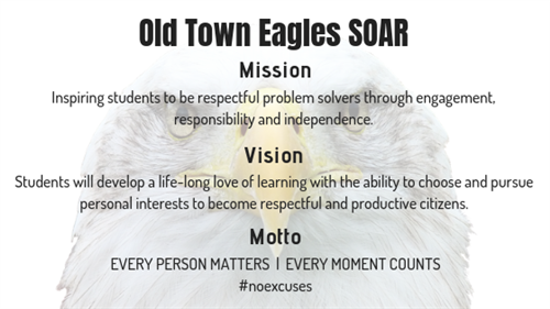 Old Town Eagles Mission, Vision, and Motto